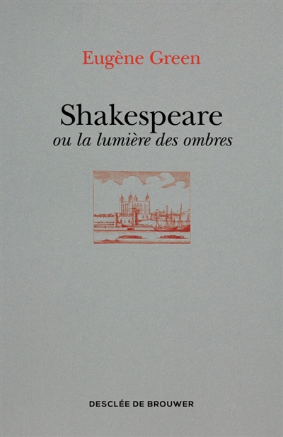 SHAKESPEARE OU LA LUMIERE DES OMBRES - UN PORTRAIT SUBJECTIF